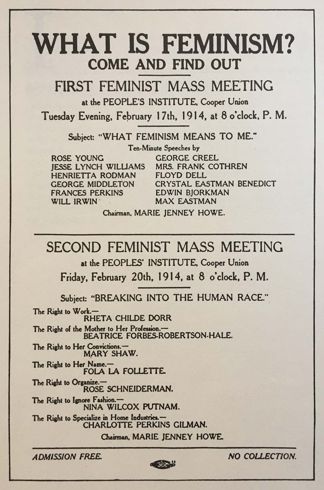 Handbill for two 1914 events at Cooper Union, New York. It reads: What is Feminism? Come and Find Out.